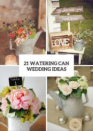 watering cans on your wedding decor 21 cute ideas to incorporate