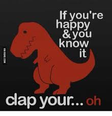 25 best memes about t rex if you re happy and you it t