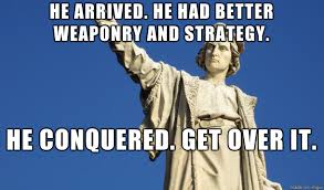 Christopher Columbus Memes - happy columbus day everyone meme on imgur