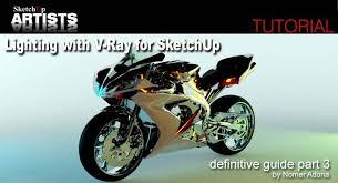 vray sketchup tutorial lynda sketchup and v ray sketchup 3d rendering tutorials by sketchupartists