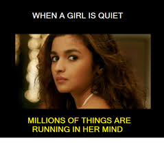 Meme Running Girl - when a girl is quiet millions of things are running in her mind