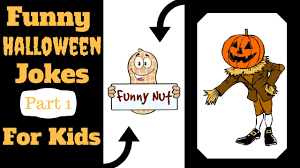 funny halloween jokes for kids u0026 children part 1 youtube