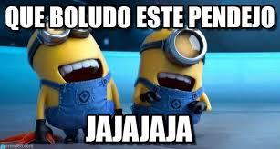 Memes De Los Minions - que boludo este pendejo minions laughing meme on memegen