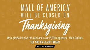 mall of america closing on thanksgiving for 2nd year in a row wsvn