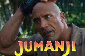 Jumanji Meme - 15 upcoming movies destined to be box office bombs