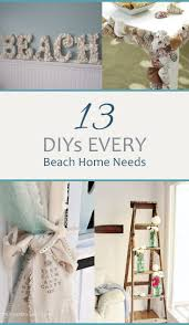 213 best diy decor ideas images on pinterest pinterest diy 13 diys every beach home needs