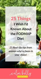 25 things i wish i u0027d known about the fodmap diet when i started