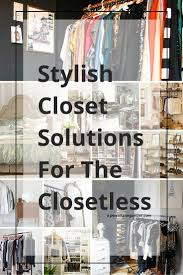 Closet Solutions Closet Organizing Ideas The No Closet Solution