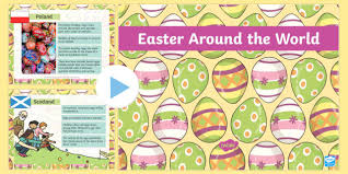 easter customs around the world powerpoint easter easte