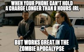 Dead Phone Meme - fear the walking dead meme by xghettoxblaster memedroid