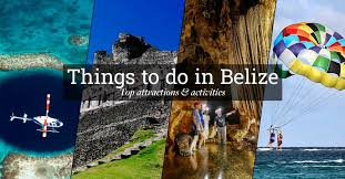 things to do in belize top attractions activities 2017