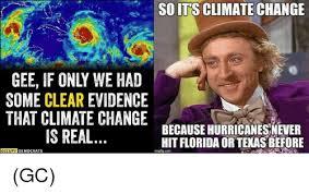 Climate Change Meme - 25 best memes about climate change climate change memes
