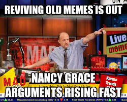 Nancy Grace Meme - livememe com mad karma with jim cramer