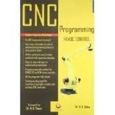 cnc programming fanuc control 9th edition buy cnc programming