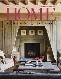 home design books 2016 charlotte home design u0026 decor u2013 october november 2016 u2013 books pics