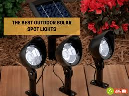high lumen solar spot lights best outdoor solar spot lights with high lumens 2018 expert s choice