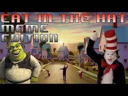 Hat Meme - cat in the hat meme edition youtube