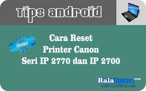resetter printer canon ip2770 per ip2700 canon seri ip 2700 cara reset printer canon seri ip 2770 dan ip 2700