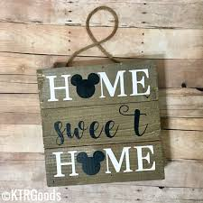 Disney Home Decorations by Home Sweet Home Disney Sign Disney Home Decor Disney Wall Decor