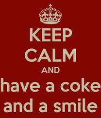 Keep Calm Know Your Meme - image 196561 coke cola and coca cola