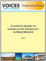 citizen u0027s guide to legislative advocacy in new mexico