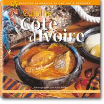 la cuisine d la cuisine ivoirienne et africaine