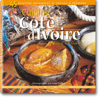 cuisine ivoirienne et africaine la cuisine ivoirienne et africaine