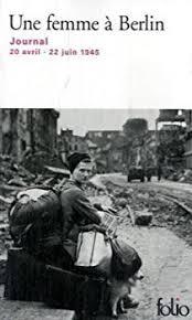 le journal des femmes cuisine mon livre une femme à berlin journal 20 avril 22 juin 1945 babelio