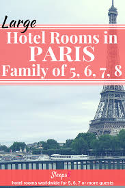 Paris Hotel Family Rooms To Sleep    Or  People - Family room paris hotel
