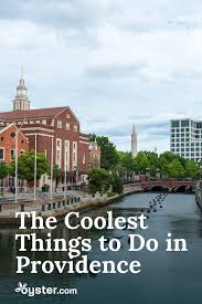 52 places to go in 2016 9 cool things to do in providence rhode island abu dhabi and rhodes