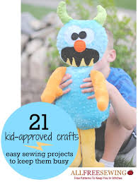 20 kid approved crafts easy sewing projects to keep them busy