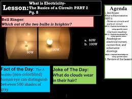 1 60w 100w a 60w b 100w what is electricity the basics of a