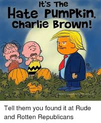 Charlie Brown Memes - it s the hate pumpkin charlie brown c2 schulz ciero and tell them