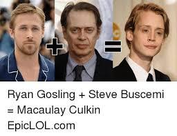Macaulay Culkin Memes - ryan gosling steve buscemi macaulay culkin epiclolcom macaulay