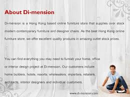 Online Modern Furniture Store by Di Mension Is A Hong Kong Based Online Furniture Store That