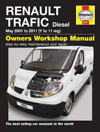 haynes workshop repair owners manual renault trafic diesel 01 11