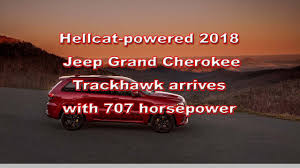 hellcat jeep white watch this hellcat powered 2018 jeep grand cherokee trackhawk