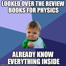 Mechanical Engineer Meme - as a mechanical engineer studying for the mcat i am proud of this