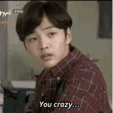Are You Crazy Meme - you so crazy meme gifs tenor