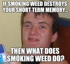 Weed Smoking Meme - weed smoking meme 28 images smoke weed everyday veryfatbaby meme