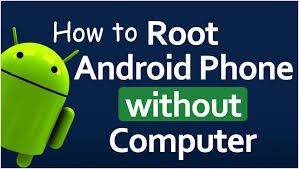 9 ways how to root android phone without computer pc - Root Android Phone Without Computer