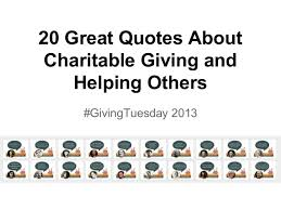 20 great quotes about charitable giving and helping others 1 638 jpg cb 1386103301
