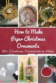 how to make paper ornaments 20 diy ornaments
