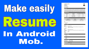 How To Make An Online Resume by How To Make Resume Cv In Android Mobile Youtube