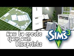 make your own blueprint how to make custom your own blueprints in the sims 3 add single