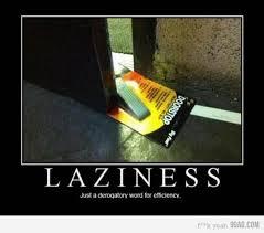 Poster Meme - funny laziness meme poster