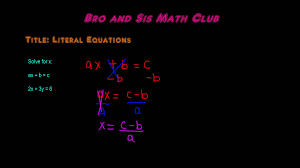 how to solve literal equations algebra i youtube