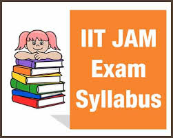 jam exam pattern 2016 iit jam syllabus 2019 chemistry mathematics physics syllabuses