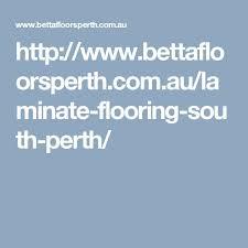 http bettafloorsperth com au laminate flooring south perth