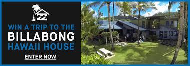 win a trip to the billabong hawaii house